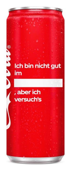 Ich bin nicht gut im ____, aber ich versuch's - Coca-Cola Das Original