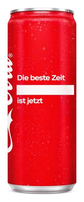 Die beste Zeit ____ ist jetzt. - Coca-Cola Das Original