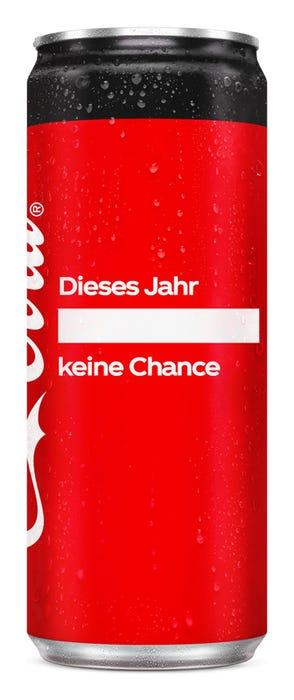 Dieses Jahr ____ keine Chance - Coca-Cola Zero Sugar